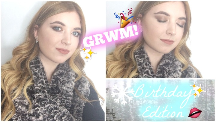 Birthday GRWM