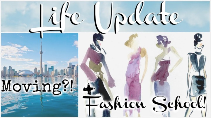 LIFE UPDATE– Moving, Going to Fashion School…
